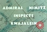 Image of Admiral Chester Nimitz Kwajalein Island Marshall Islands, 1944, second 3 stock footage video 65675072045