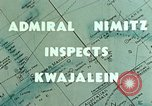 Image of Admiral Chester Nimitz Kwajalein Island Marshall Islands, 1944, second 6 stock footage video 65675072045