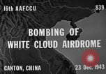 Image of White Cloud airdrome Canton China, 1943, second 2 stock footage video 65675072106