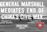 Image of George Carlett Marshall China, 1945, second 3 stock footage video 65675072368