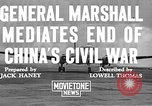 Image of George Carlett Marshall China, 1945, second 4 stock footage video 65675072368