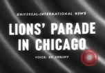 Image of Lions Clubs International parade Chicago Illinois USA, 1958, second 2 stock footage video 65675072516