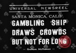 Image of gambling ship Santa Monica California USA, 1938, second 7 stock footage video 65675072653