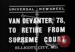 Image of Willis Van Devanter Ellicott City Maryland USA, 1937, second 8 stock footage video 65675073023