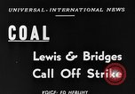 Image of coal strike ends Washington DC USA, 1948, second 5 stock footage video 65675073038