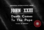 Image of Pope John XXIII Vatican City Rome Italy, 1963, second 1 stock footage video 65675073167