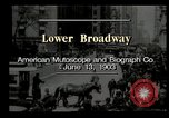 Image of Lower Broadway New York City USA, 1903, second 5 stock footage video 65675073419