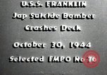 Image of USS Franklin CV-13 kamikaze attack Pacific Ocean, 1944, second 3 stock footage video 65675074706