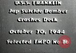 Image of USS Franklin CV-13 kamikaze attack Pacific Ocean, 1944, second 5 stock footage video 65675074706
