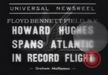 Image of Howard Hughes flight to Paris New York United States USA, 1938, second 4 stock footage video 65675075739