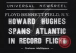 Image of Howard Hughes flight to Paris New York United States USA, 1938, second 5 stock footage video 65675075739