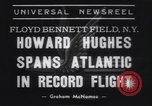 Image of Howard Hughes flight to Paris New York United States USA, 1938, second 6 stock footage video 65675075739