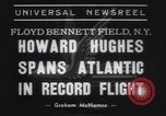 Image of Howard Hughes flight to Paris New York United States USA, 1938, second 7 stock footage video 65675075739
