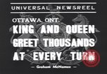 Image of King George VI Ottawa Ontario Canada, 1939, second 2 stock footage video 65675076144
