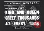 Image of King George VI Ottawa Ontario Canada, 1939, second 4 stock footage video 65675076144