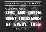 Image of King George VI Ottawa Ontario Canada, 1939, second 5 stock footage video 65675076144