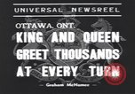 Image of King George VI Ottawa Ontario Canada, 1939, second 6 stock footage video 65675076144