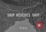 Image of ship rescue India, 1943, second 1 stock footage video 65675076654