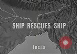 Image of ship rescue India, 1943, second 2 stock footage video 65675076654