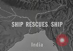 Image of ship rescue India, 1943, second 7 stock footage video 65675076654