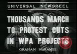 Image of protest against WPA layoffs during Depression New York City USA, 1937, second 8 stock footage video 65675076854
