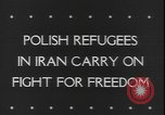 Image of Polish refugees Iran, 1943, second 4 stock footage video 65675077076