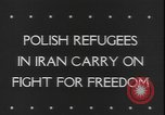 Image of Polish refugees Iran, 1943, second 6 stock footage video 65675077076