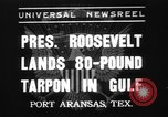 Image of President Roosevelt Port Arkansas Texas USA, 1937, second 1 stock footage video 65675078160