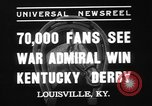 Image of War Admiral Louisville Kentucky USA, 1937, second 6 stock footage video 65675078162